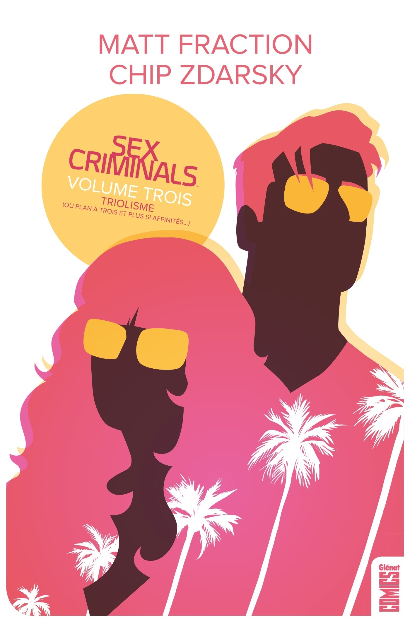 SEX CRIMINALS - TOME 03