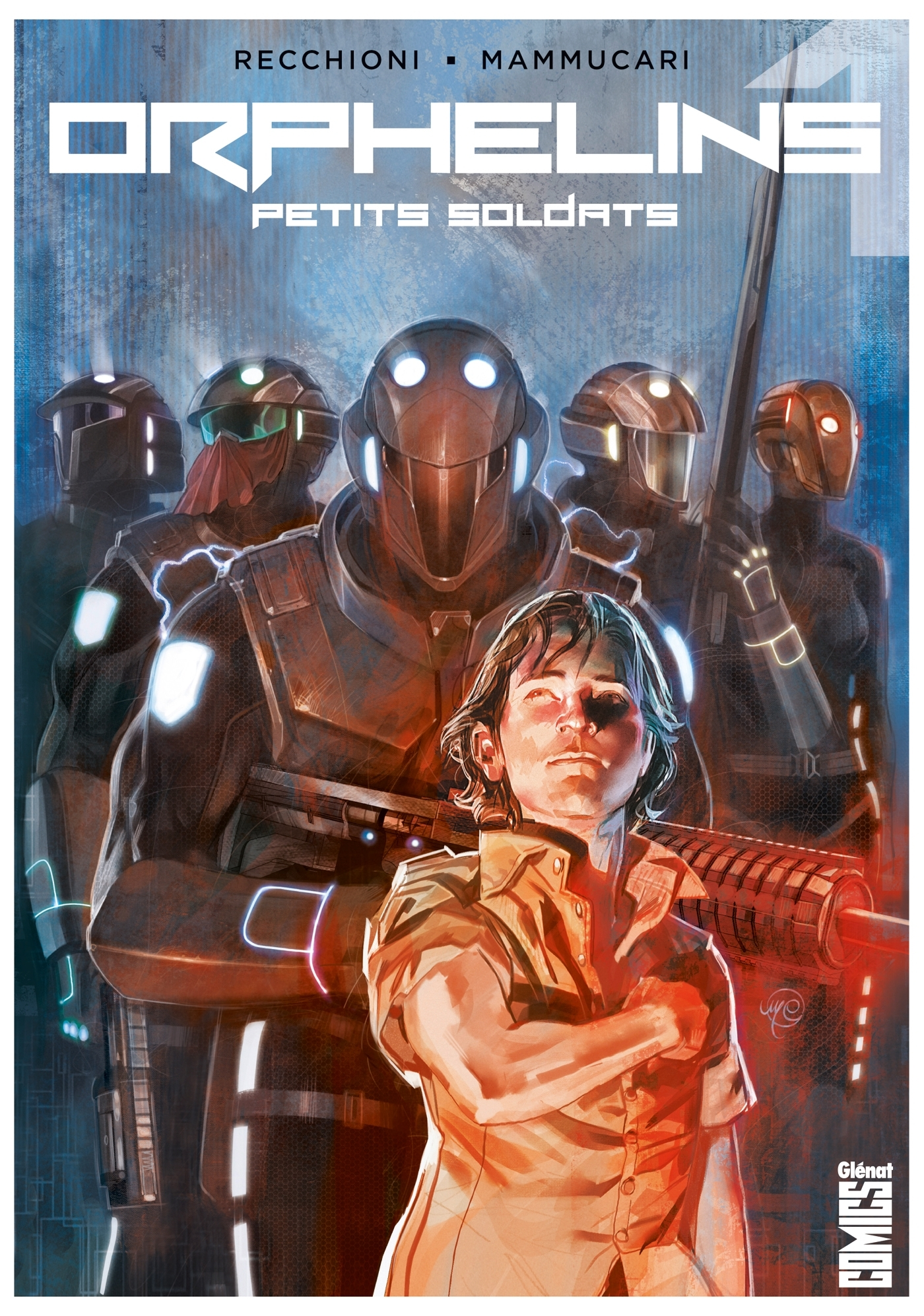 ORPHELINS - TOME 01 - PETITS SOLDATS