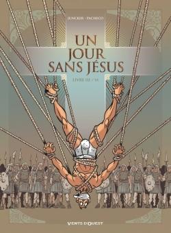 UN JOUR SANS JESUS - TOME 03
