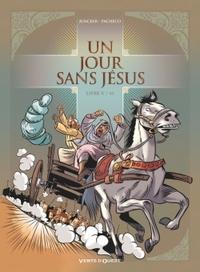 UN JOUR SANS JESUS - TOME 05