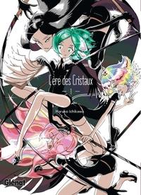 L'ERE DES CRISTAUX - TOME 01
