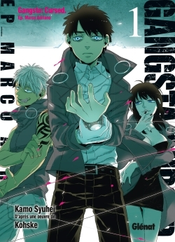 GANGSTA CURSED - TOME 01