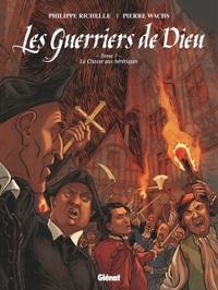 LES GUERRIERS DE DIEU - TOME 01