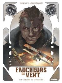 FAUCHEURS DE VENT - TOME 01