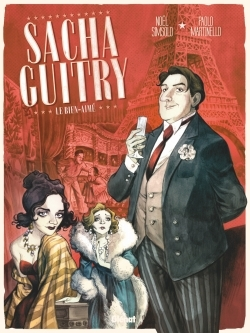 SACHA GUITRY - TOME 01 - LE BIEN-AIME