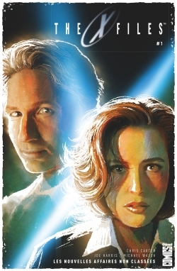 THE X-FILES - TOME 01 - LES NOUVELLES AFFAIRES NON CLASSEES