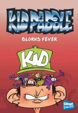 KID PADDLE - POCHE - TOME 02 - BLORKS FEVER