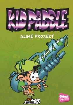 KID PADDLE - POCHE - TOME 03 - SLIME PROJECT