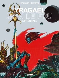 YRAGAEL - URM LE FOU - L'INTEGRALE