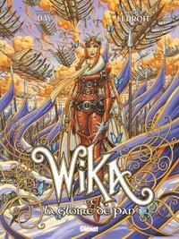WIKA - TOME 03 - WIKA ET LA GLOIRE DE PAN