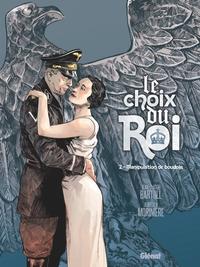 LE CHOIX DU ROI - TOME 02