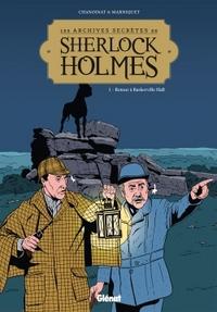 LES ARCHIVES SECRETES DE SHERLOCK HOLMES - TOME 01 NE