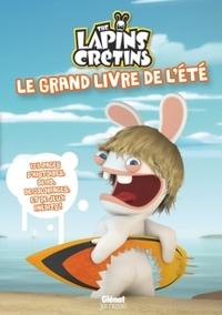 LAPINS CRETINS - ACTIVITES - LE GRAND LIVRE DE L'ETE