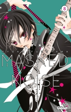 MASKED NOISE - TOME 08