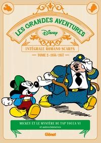 LES GRANDES AVENTURES DE ROMANO SCARPA - TOME 02 - 1956/1957 - MICKEY ET LE MYSTERE DE TAP YOCCA VI