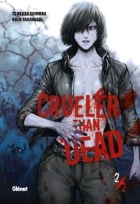 CRUELER THAN DEAD - TOME 02