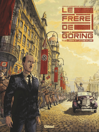 LE FRERE DE GORING - TOME 01 - L'OGRE ET LE CHEVALIER