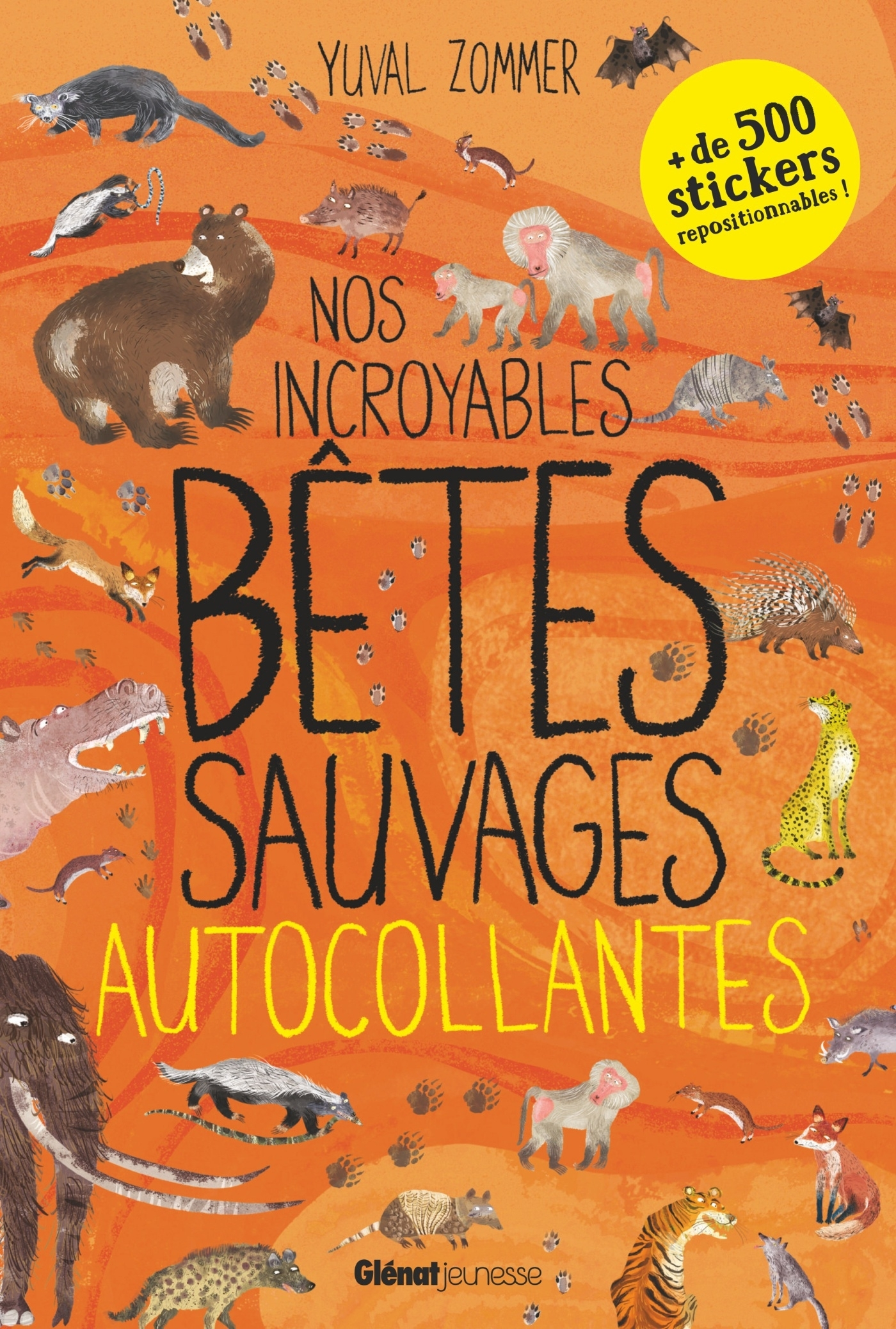 NOS INCROYABLES BETES SAUVAGES AUTOCOLLANTES