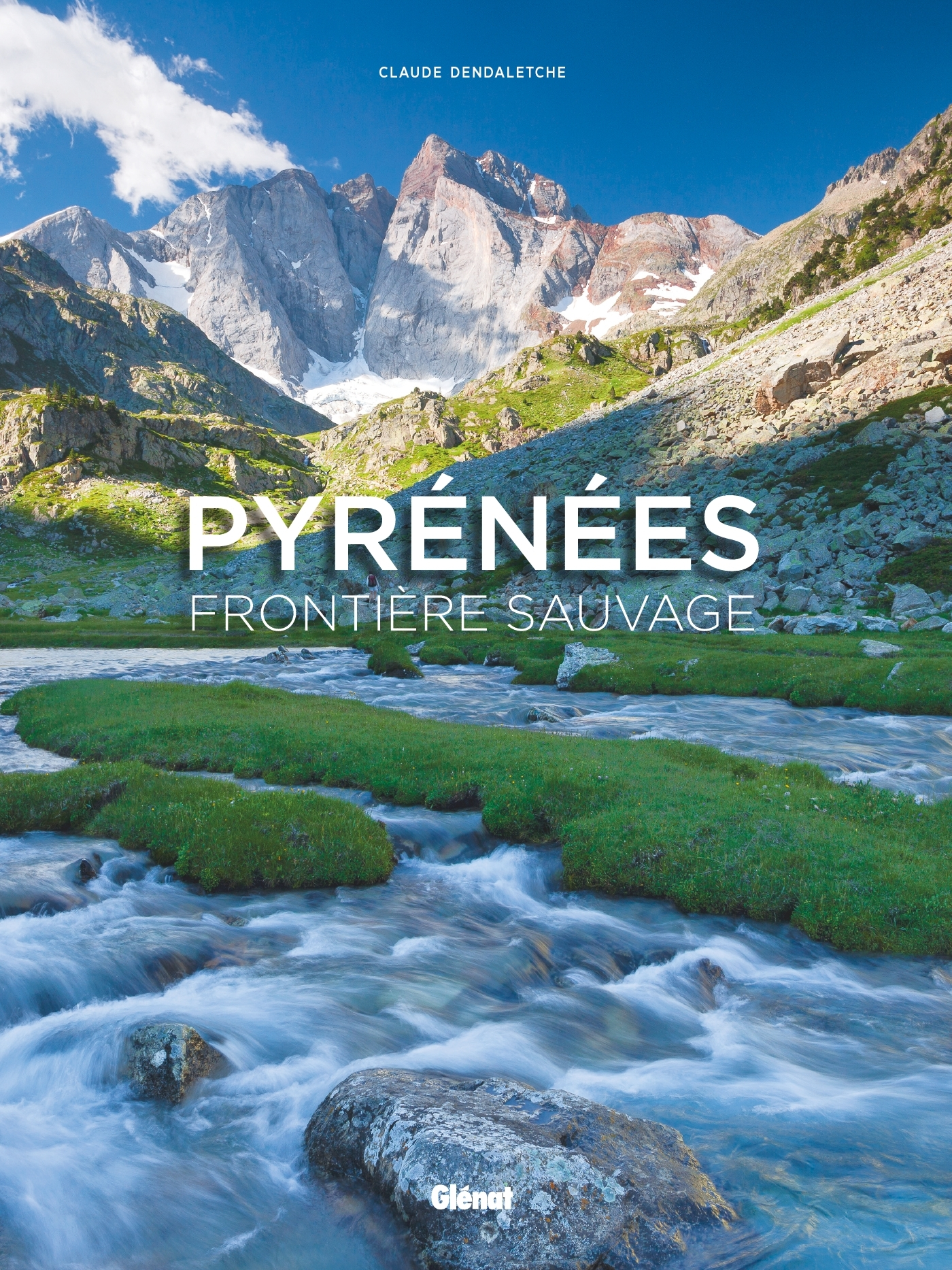 PYRENEES, FRONTIERE SAUVAGE