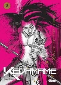 KEDAMAME L'HOMME VENU DU CHAOS - TOME 03