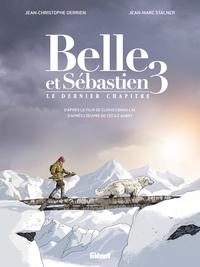 BELLE ET SEBASTIEN 3 - LE DERNIER CHAPITRE
