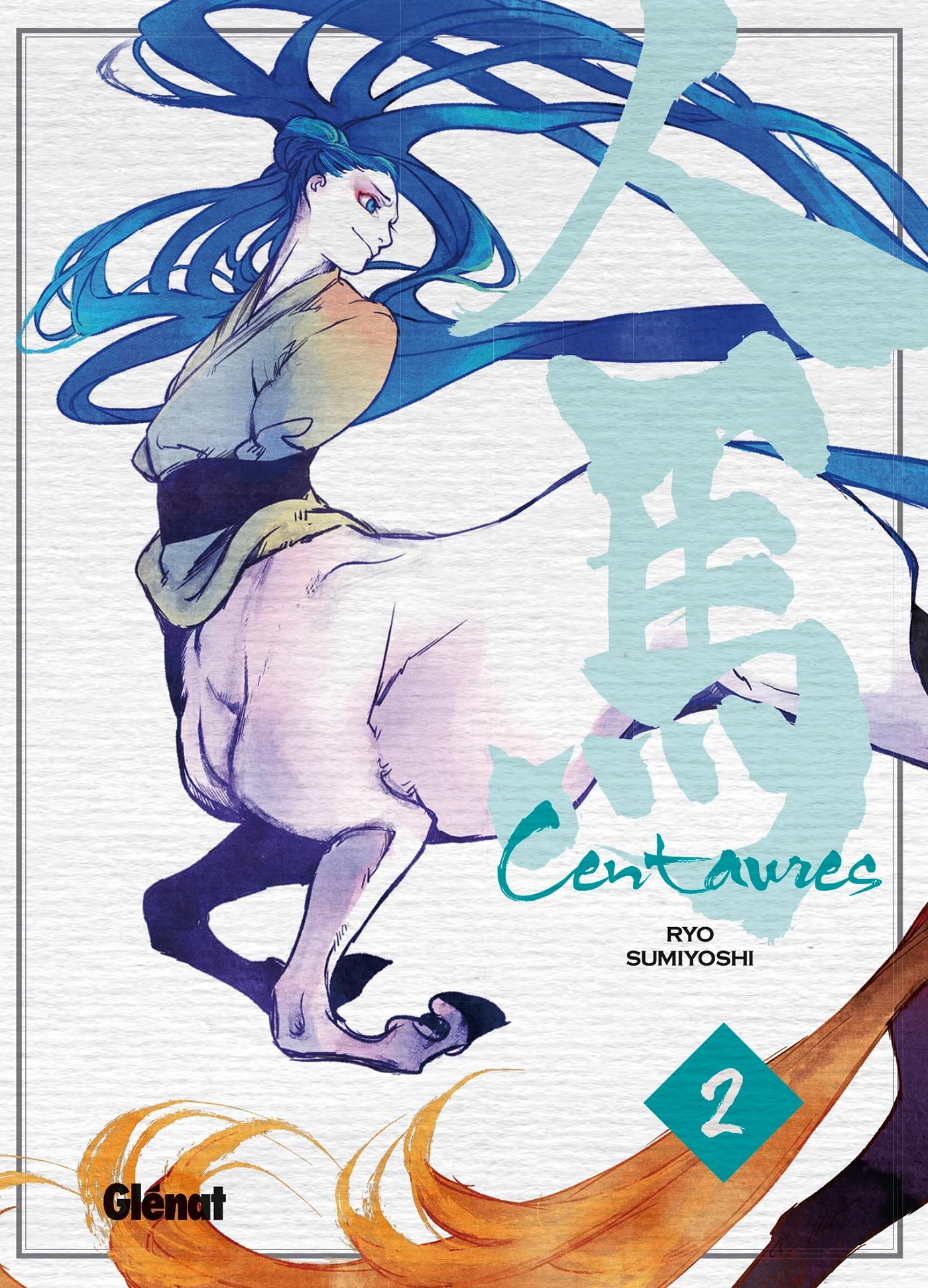 CENTAURES - TOME 02