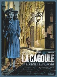 LA CAGOULE - TOME 02 - LA PATIENCE DE L'ARAIGNEE