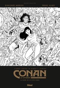 CONAN LE CIMMERIEN - LA REINE DE LA COTE NOIRE N&B