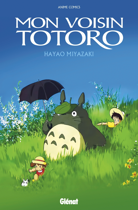 MON VOISIN TOTORO - ANIME COMICS - STUDIO GHIBLI