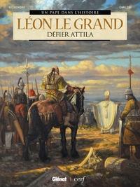 LEON LE GRAND - DEFIER ATTILA