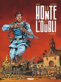 LA HONTE ET L'OUBLI - TOME 02 - GENOCIDE