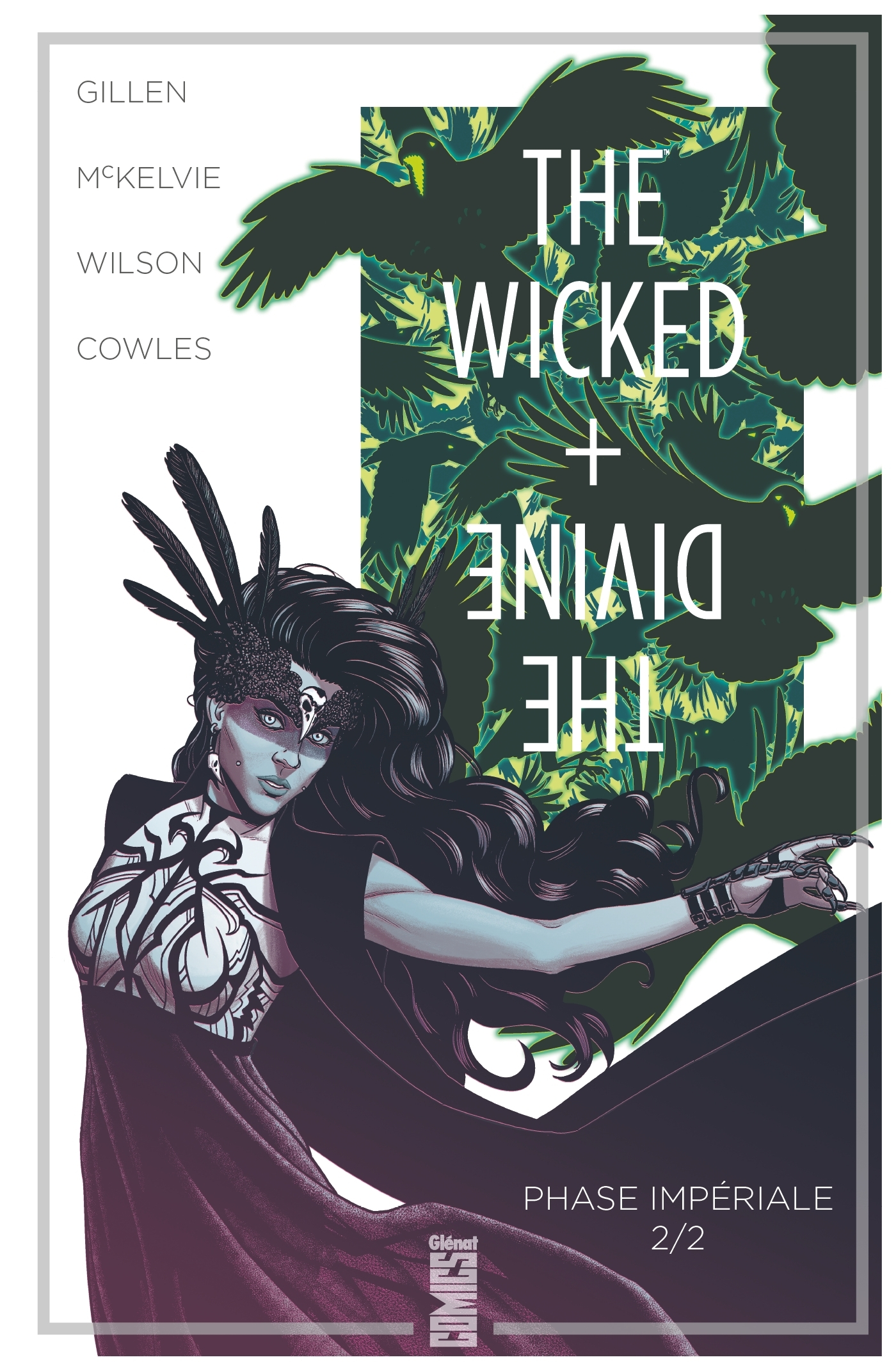 THE WICKED + THE DIVINE - TOME 06 - PHASE IMPERIALE (2E PARTIE)