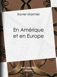 En Amérique et en Europe