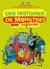 HISTOIRES DE MONSTRES-POUR REFLECHIR (DES)