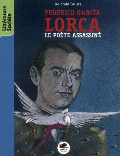 FEDERICO GARCIA LORCA - POETE ASSASSINE