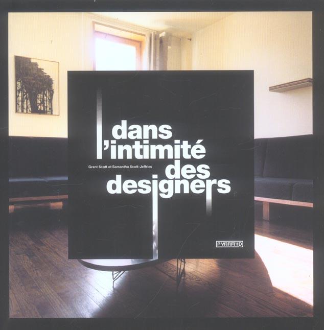 DANS L'INTIMITE DES DESIGNERS
