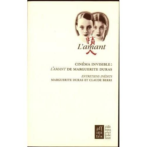 CINEMA INVISIBLE:L'AMANT DE M.DURAS