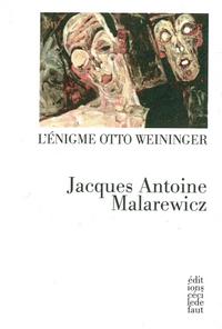 ENIGME OTTO WEININGER (L')