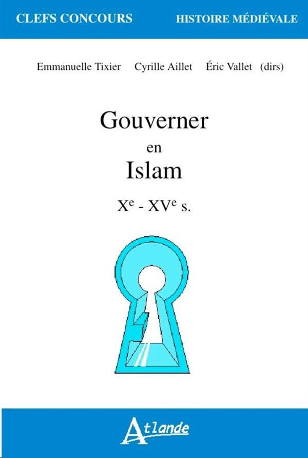 GOUVERNER EN ISLAM XE XVE