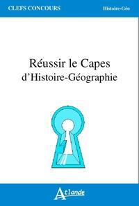 REUSSIR LE CAPES D'HISTOIRE-GE