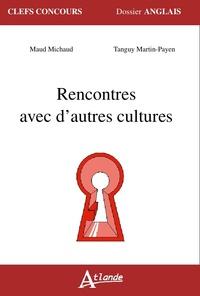 RENCONTRES AVEC D'AUTRES CULTURES