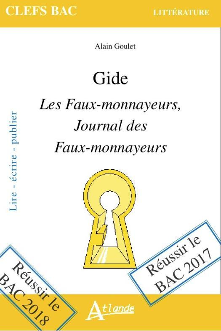 GIDE, LES FAUX-MONNAYEURS, JOURNAL DES FAUX MONNAYEURS
