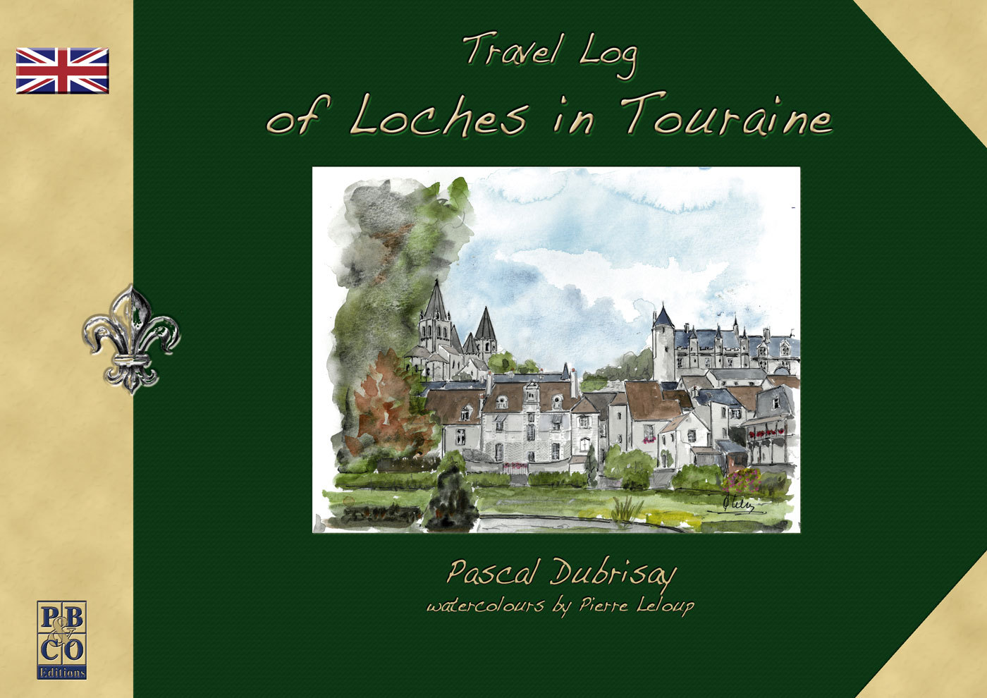 TRAVEL LOG OF LOCHES IN TOURAINE