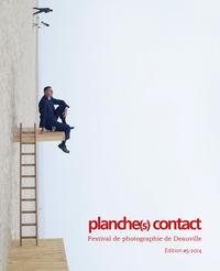 PLANCHE(S) CONTACT #5, FESTIVAL DE PHOTOGRAPHIE DE DEAUVILLE, EDITION 2014