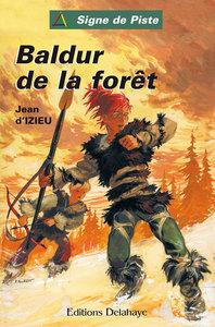 BALDUR DE LA FORET - SIGNE DE PISTE