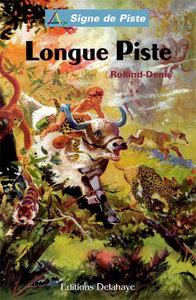 LONGUE PISTE - SIGNE DE PISTE