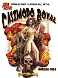 JANE BOMB, CASIMODO ROYAL