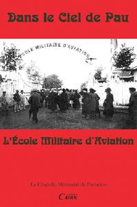 DANS LE CIEL DE PAU L'ECOLE MILITAIRE D'AVIATION T4