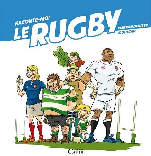 RACONTE MOI LE RUGBY