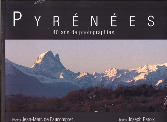 PYRENEES 40 ANS DE PHOTOGRAPHIES